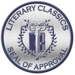Given the Seal of Approval from Literary Classics.