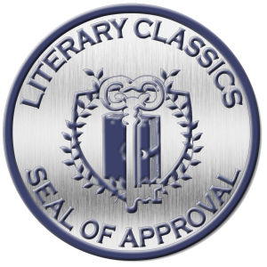 Given the Seal of Approval from Literary Classics